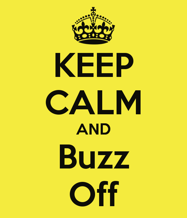 Be Calm And Buzz On